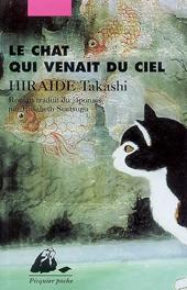 Le chat qui venait du ciel, d'Hiraide Takashi