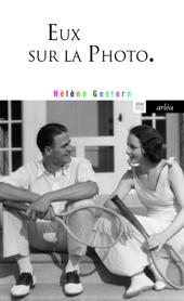 Eux sur la photo, roman de Hélène Gestern